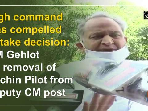 High command was compelled to take decision: CM Gehlot on removal of Sachin Pilot from deputy CM post