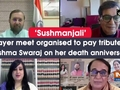 'Sushmanjali' prayer meet organised to pay tribute to Sushma Swaraj on her death anniversary