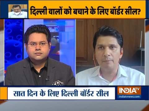 AAP विधायक सौरभ भारद्वाज ने बताया कि दिल्ली की सीमा क्यों सील की गईं, भविष्य की कार्य योजनाओं के बारे में भी की बात