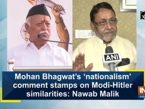 Mohan Bhagwat's 'nationalism' comment stamps on Modi-Hitler similarities: Nawab Malik