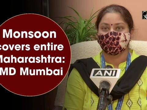 Monsoon covers entire Maharashtra: IMD Mumbai