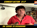 Comedian VIP on COVID19 lockdown