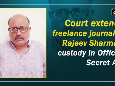 Court extends freelance journalist Rajeev Sharma's custody in Official Secret Act