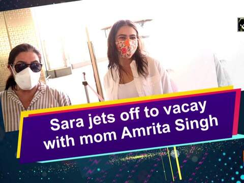 Sara jets off to vacay with mom Amrita Singh