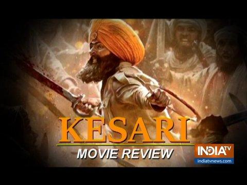 Kesari Movie Review: अक्षय कुमार के साथ 'केसरी' रंग में ज़रूर रंगिए