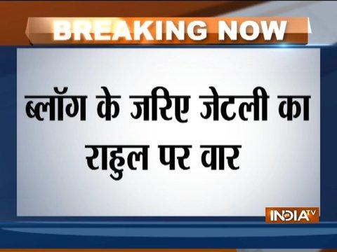 अरुण जेटली का राहुल गांधी पर हमला, राफेल और NPA के मुद्दे पर झूठ बोलने का लगाया आरोप