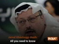 Jamal Khashoggi death: All that you need to know