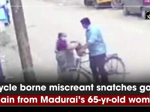 Cycle borne miscreant snatches gold chain from Madurai's 65-yr-old woman