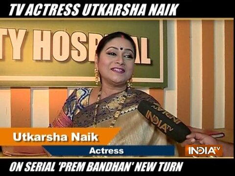 Television actress Utkarsha Naik on upcoming twists in her show Prem Bandhan