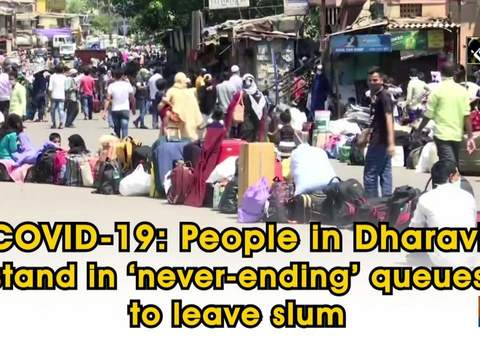 COVID-19: People in Dharavi stand in 'never-ending' queues to leave slum