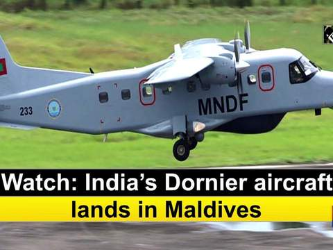 Watch: India's Dornier aircraft lands in Maldives