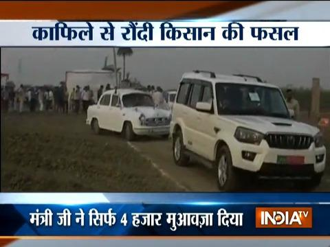 UP minister's convoy destroys farm land, minister offers Rs 4000 as compensation