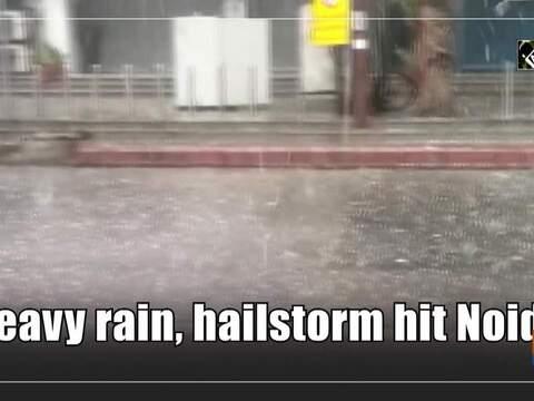 Heavy rain, hailstorm hit Noida