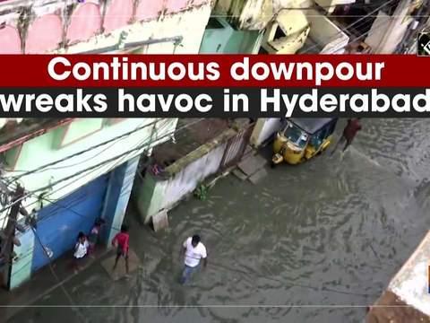Continuous downpour wreaks havoc in Hyderabad