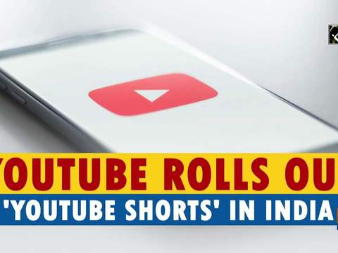 YouTube rolls out 'YouTube Shorts' in India