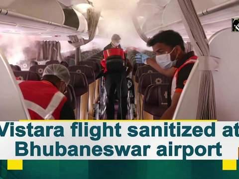 Vistara flight sanitized at Bhubaneswar airport