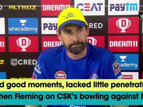 Had good moments, lacked little penetration: Stephen Fleming on CSK's bowling against KXIP