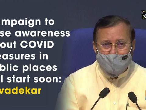 Campaign to raise awareness about COVID measures in public places will start soon: Javadekar