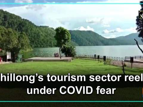 Shillong's tourism sector reels under COVID fear