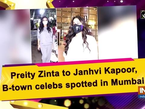 Preity Zinta to Janhvi Kapoor, B-town celebs spotted in Mumbai