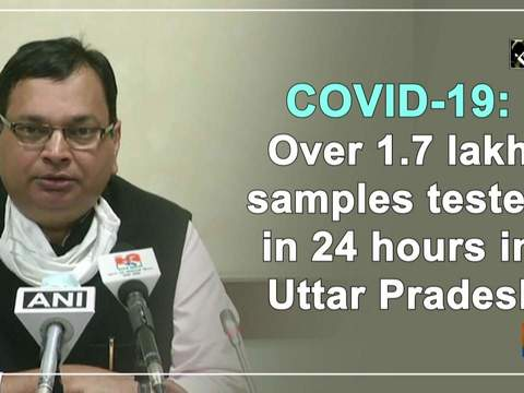 COVID-19: Over 1.7 lakh samples tested in 24 hours in Uttar Pradesh