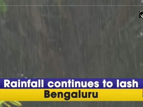 Rainfall continues to lash Bengaluru