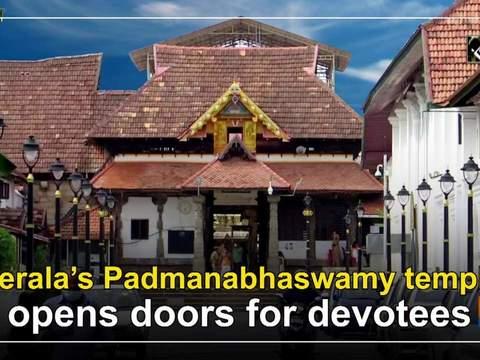 Kerala's Padmanabhaswamy temple opens doors for devotees
