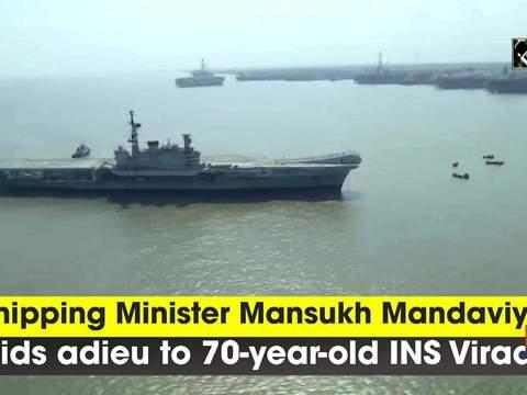 Shipping Minister Mansukh Mandaviya bids adieu to 70-year-old INS Viraat