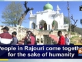 People in Rajouri come together for the sake of humanity