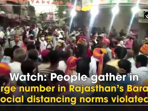 Watch: People gather in large number in Rajasthan's Baran, social distancing norms violated