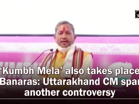 'Kumbh Mela' also takes place in Banaras: Uttarakhand CM sparks another controversy