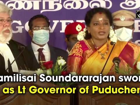 Tamilisai Soundararajan sworn in as Lt Governor of Puducherry