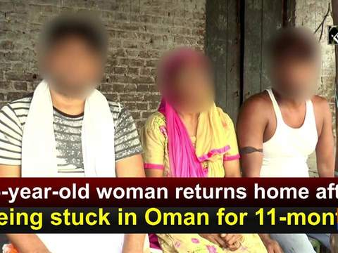 55-year-old woman returns home after being stuck in Oman for 11-month