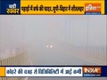 Dense fog engulfs northern states, lowers visibility
