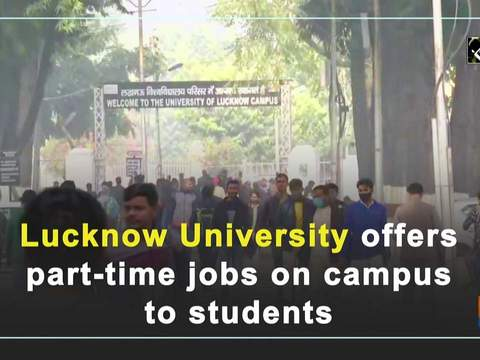 Lucknow University offers part-time jobs on campus to students