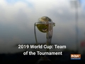 Kane Williamson leads the Team of the 2019 World Cup
