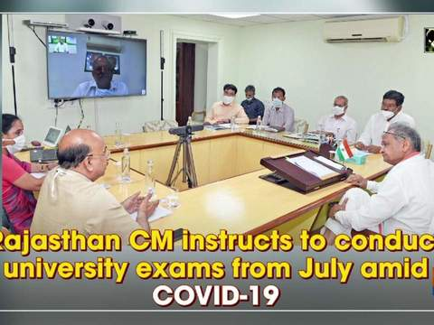 Rajasthan CM instructs to conduct university exams from July amid COVID-19