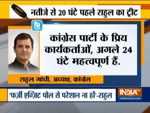 कांग्रेस अध्यक्ष राहुल गांधी ने अपने कार्यकर्ताओं से अगले 24 घंटे के दौरान सतर्क और चौकन्ना रहने को कहा है