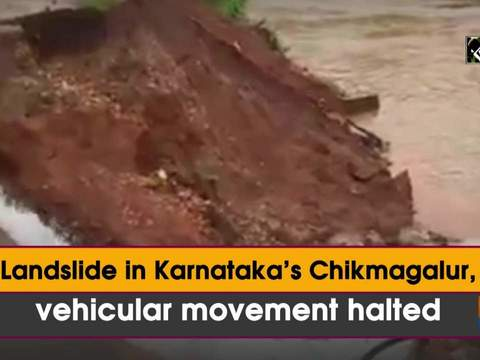 Landslide in Karnataka's Chikmagalur, vehicular movement halted