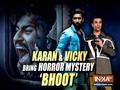 Karan Johar, Vicky Kaushal talk about exploring horror genre with Bhoot