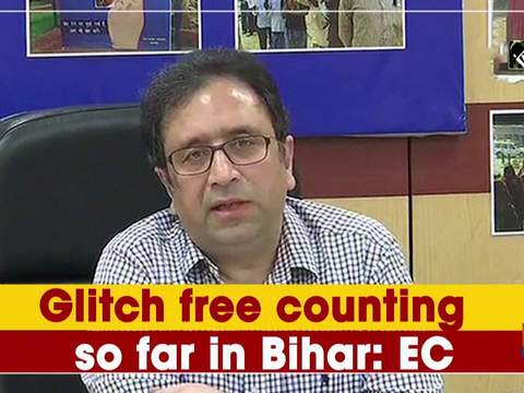 Glitch free counting so far in Bihar, by-polls: EC