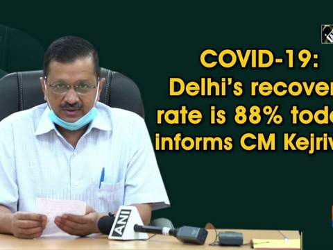 COVID-19: Delhi's recovery rate is 88% today, informs CM Kejriwal