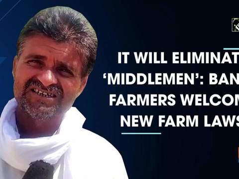 It will eliminate 'middlemen': Banda farmers welcome new farm laws