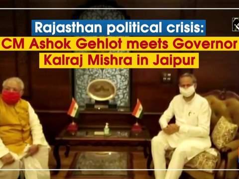 Rajasthan political crisis: CM Ashok Gehlot meets Governor Kalraj Mishra in Jaipur