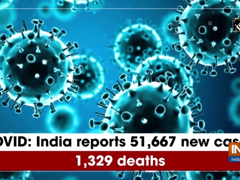 COVID: India reports 51,667 new cases, 1,329 deaths