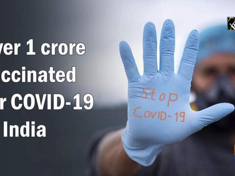 Over 1 crore vaccinated for COVID-19 in India