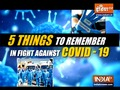 Coronavirus safety precautions: 5 important things to keep in mind