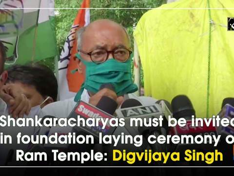 Shankaracharyas must be invited in foundation laying ceremony of Ram Temple: Digvijaya Singh
