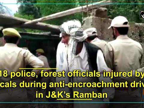 18 police, forest officials injured by locals during anti-encroachment drive in JK's Ramban