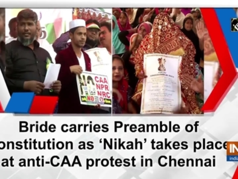 Bride carries Preamble of Constitution as 'Nikah' takes place at anti-CAA protest in Chennai